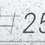 Artikel 25: communicatiemiddelen in een tandartspraktijk