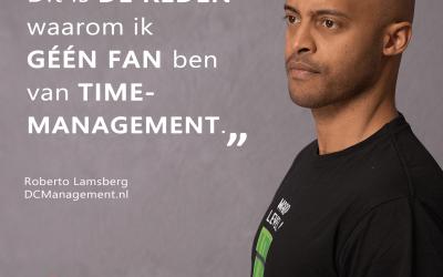 Dit is de reden waarom ik géén fan ben van time-management